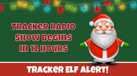 Tracker Radio Show Just Hours Away