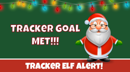 Tracker Elf Goal Met!