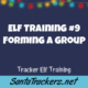 Forming a Tracker Elf Group