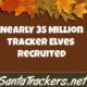 35 Million Tracker Elves