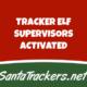 Tracker Elf Supervisors