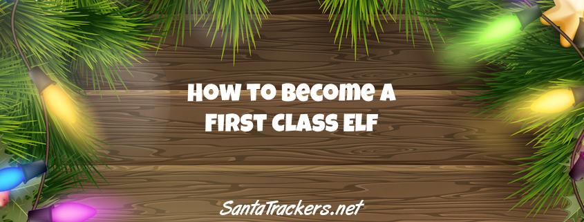 Becoming a First Class Elf