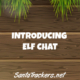 New Elf Chat