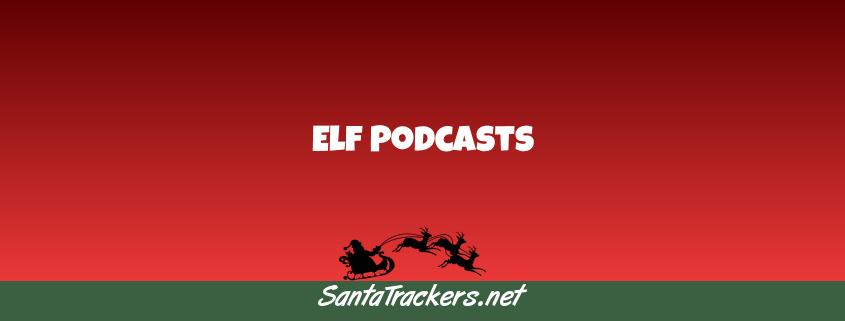 Elf Podcasts
