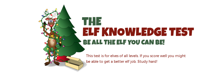 Elf Knowledge Test