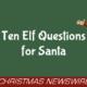 Ten Elf Questions for Santa