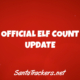 Official Elf Count Update