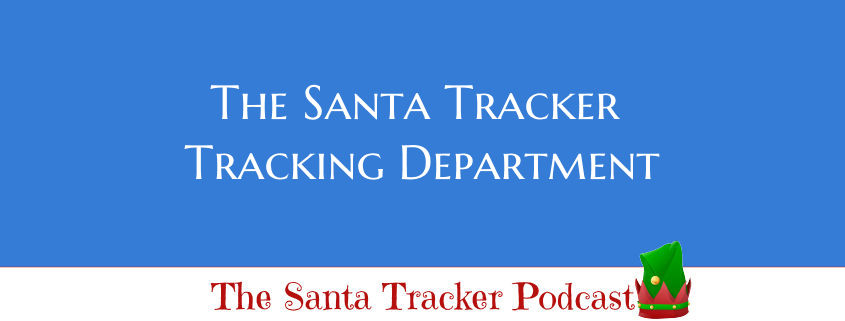The Santa Tracker Tracking Department