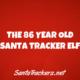 86 Year Old Santa Tracker