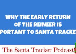 Early Return of Santa's Reindeer