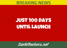 Santa Launches in 100 Days