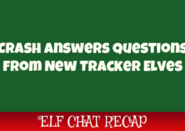 Questions from New Tracker Elves